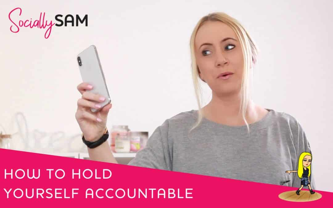 How To Hold Yourself Accountable